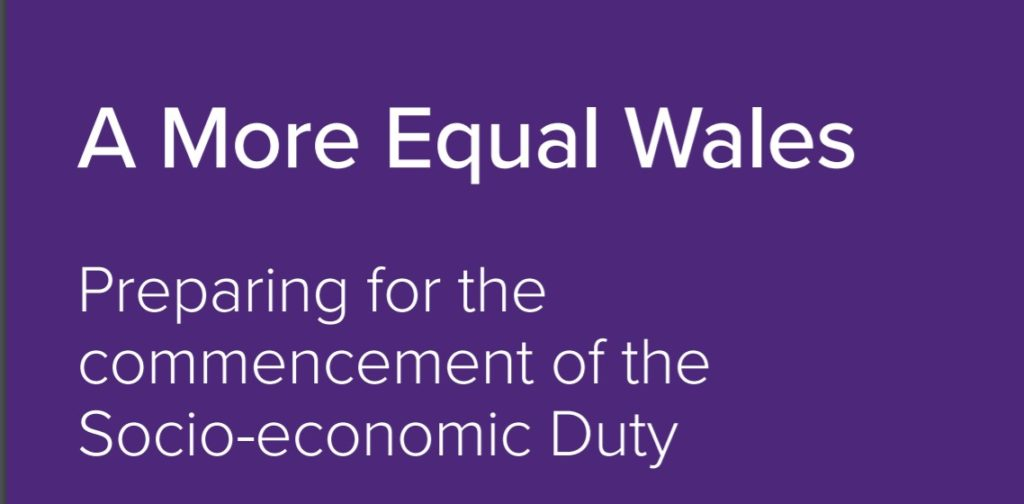Title: A More Equal Wales - Preparing for the Socio-ecoomic Duty